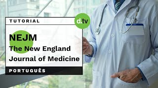 DOTLIB - The New England Journal of Medicine (Português) - Tutorial