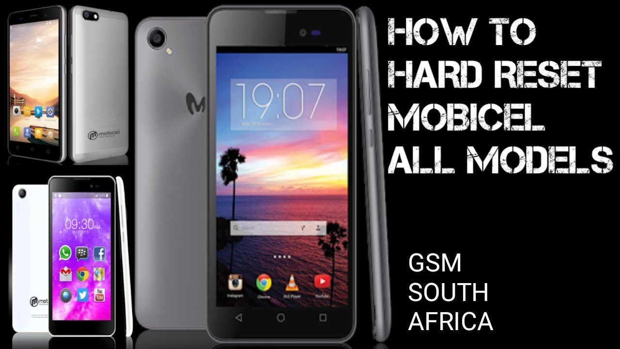 how to hard reset mobicel phones by GSM SOUTH AFRICA