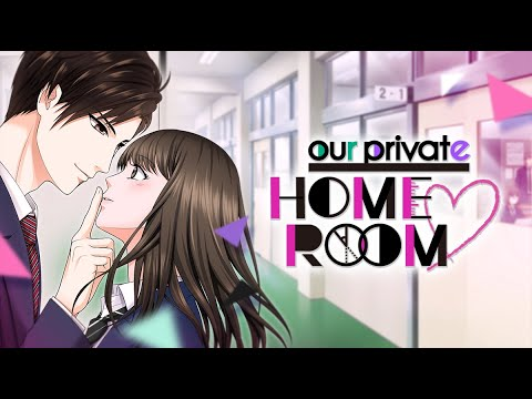 Our Private Home Room Prologue