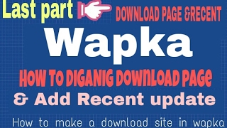 [Bangla]wapka tutorial  | How to make A download site  in Android[Last part]