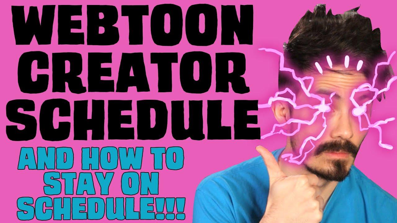 Webtoon Featured Original Creator's Schedule: Writing, Art, Making Comics, and Staying Motivated