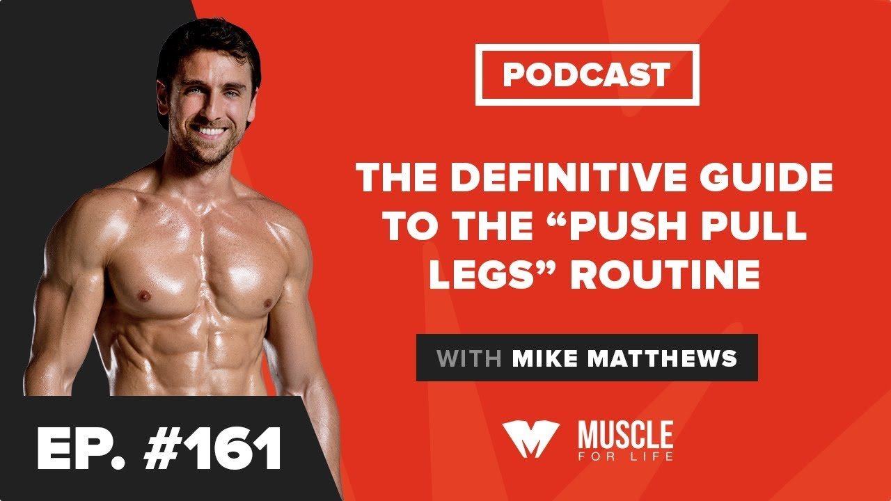 The Push Pull Legs (PPL) Routine: 3, 4 & 5-day Programs for