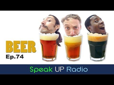 ネイティブ英会話【Ep.74】ビア//Beer - Speak UP Radio [ネイティブ英会話ラジオ]