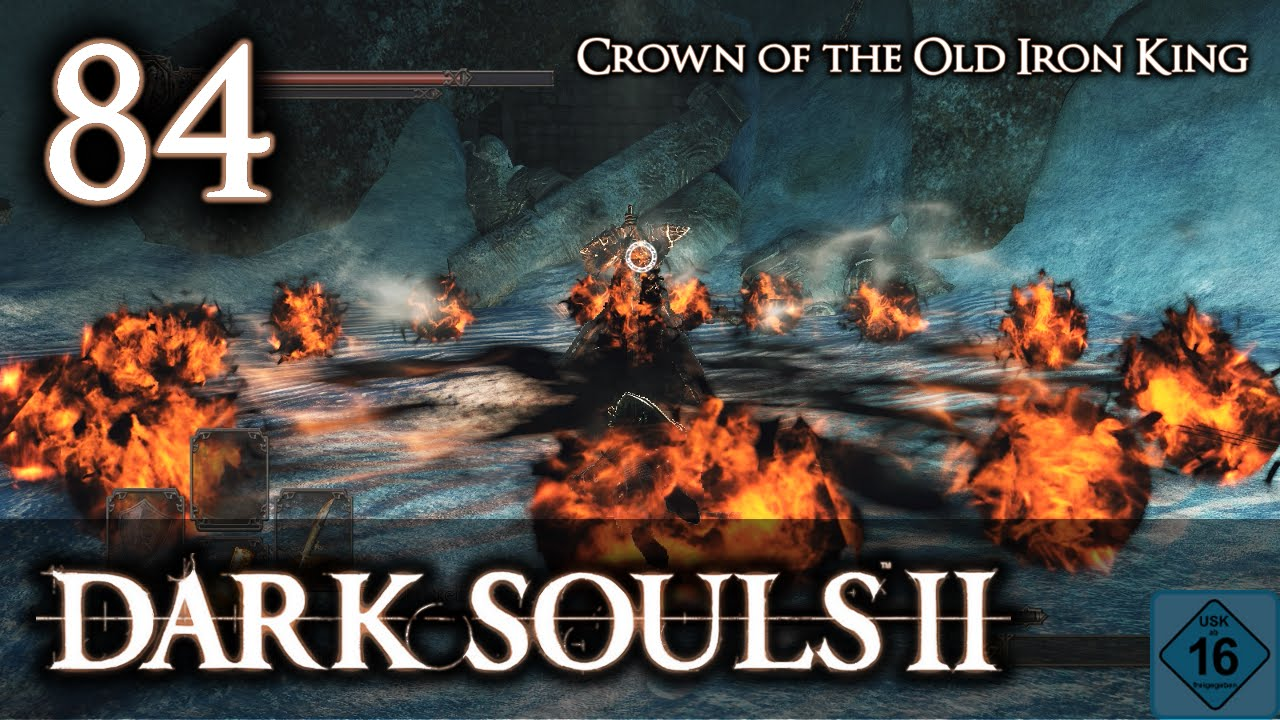 Crown Of The Old Iron King: Let's Play Dark Souls 2: Crown Of The Old Iron King [Blind
