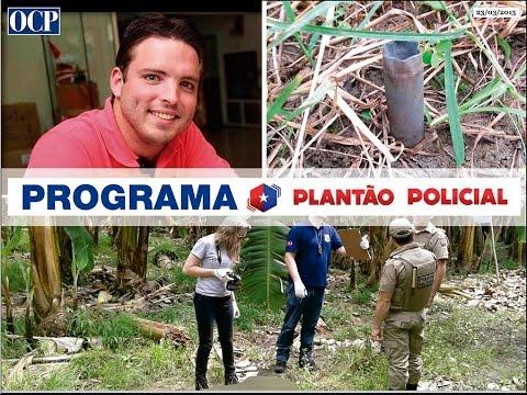 Plantão OCP 23/03/15 (Morte brutal em Guaramirim)