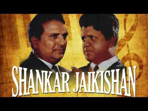 Shankar Jaikishan - Legend of Bollywood - Hindi Song