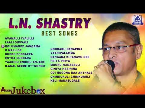 L N Shastri Best Songs   Kannada Selected Songs Of L N Shastri   Akash Audio