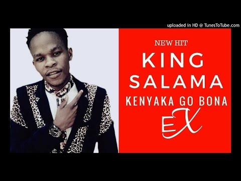 King Salama - Ke nyaka go bona EX  | New Hit 2018 |