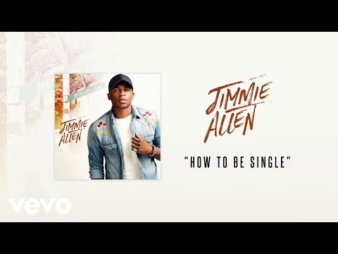 Jimmie Allen - To Be Single (Official Audio)