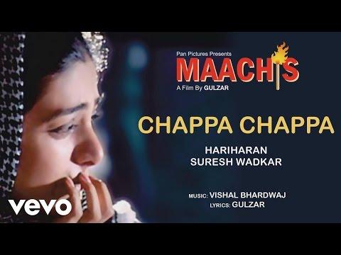 Chappa Chappa - Maachis| Hariharan, Suresh Wadkar | Official Audio Song