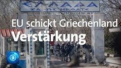 EU schickt Griechenland Verstärkung