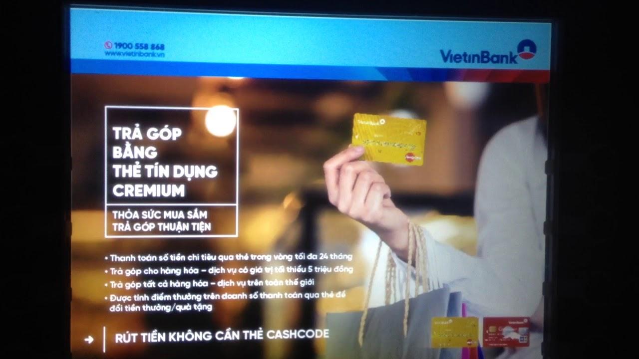 Xem số tài khoản, số dư tại ATM vietinbank