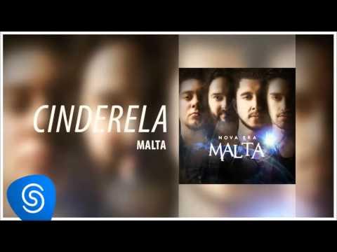 Malta - Cinderela (Álbum Nova Era) [Áudio Oficial]