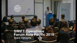 SWIFT Operations Forum Asia Pacific 2019 l Event Highlights | SWIFT