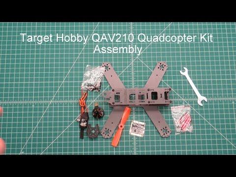 Target Hobby QAV210 Quadcopter kit Video Series