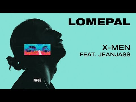 Lomepal - X-men feat. JeanJass (lyrics video)