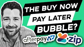 Buy Now Pay Later Bubble? Afterpay  Asx:apt   - Zip  Asx:z1p