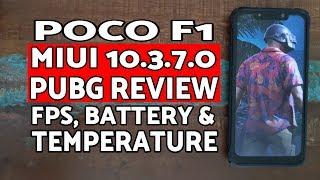 Poco F1 MIUI 10.3.7.0 PUBG Review | FPS, Battery, Temperature Check