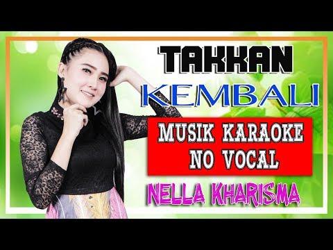 nella-kharisma---takkan-kembali-[official-karaoke]