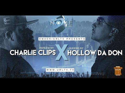 CHARLIE CLIPS VS HOLLOW DA DON  SMACK/ URL (OFFICIAL VERSION)