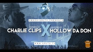 CHARLIE CLIPS VS HOLLOW DA DON