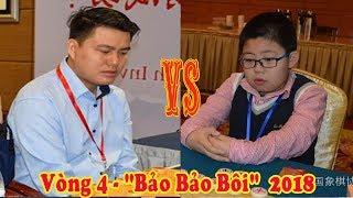 Mạnh Phồn Duệ (Hà Bắc) vs Lại Lý Huynh (VN) - vòng 4 Bảo Bảo bôi 2018