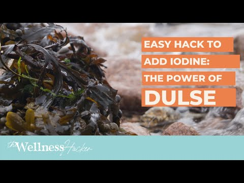Dulse: An Easy Wellness Hack To Add Iodine To Your Diet