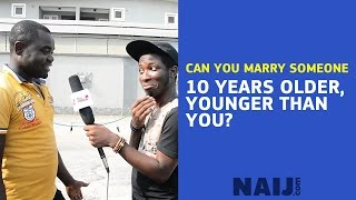 Can you marry an older lady or a younger man? | Legit TV