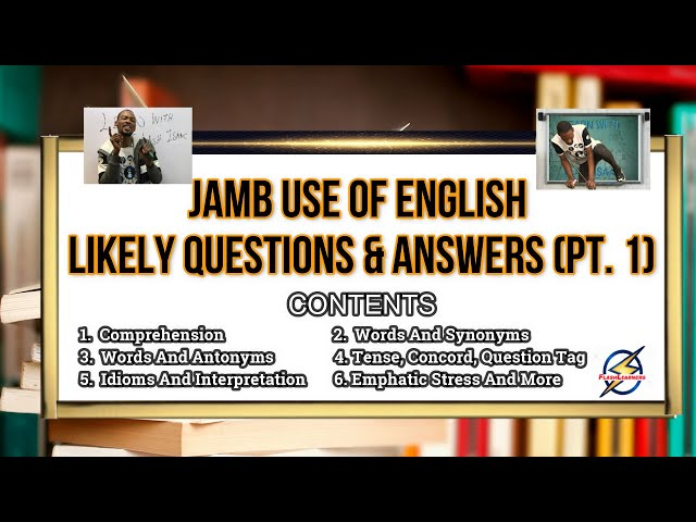 Jamb 2021 Use of English Likely Questions And Answers (Pt. 1)