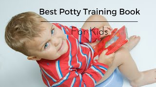 Best Potty Training Book for Kids – I want my Potty