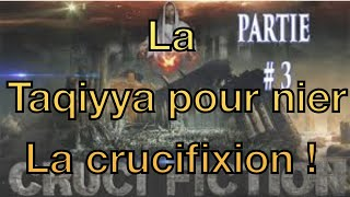 Antishubohat, la taqiyya pour nier la crucifixion !
