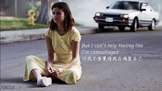 愛怎麼會有保存期限:Camouflage 偽裝 - Selena Gomez 席琳娜 中文歌詞