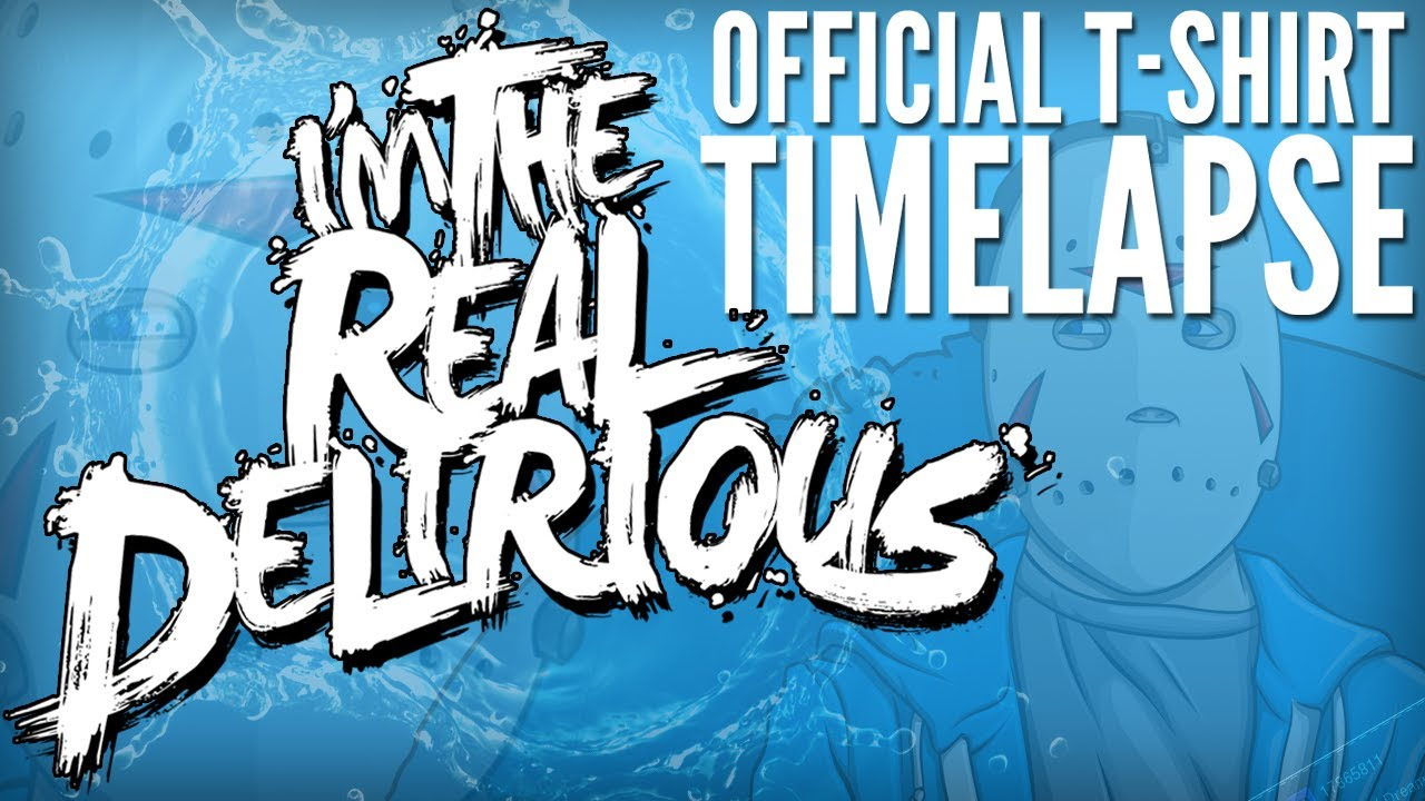 quotim the real deliriousquot official tshirt timelapse youtube