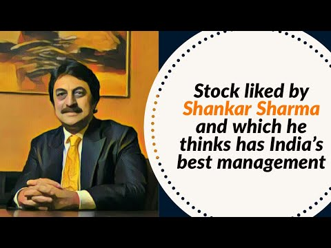 Stock liked by Shankar Sharma and which he thinks has India's best management