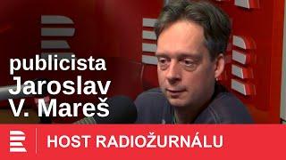 Jaroslav V. Mareš: Snažím se nabídnout nejpravděpodobnější scénáře