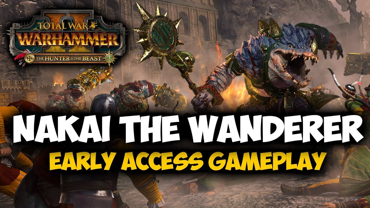 Unleash The Dread Saurians Total War Warhammer 2 The Hunter And The Beast Nakai Gameplay Youtube Nakai the wanderer is a kroxigor and lizardmen character, who spends all his time walking around the jungle, hitting things on the head when they upset him. unleash the dread saurians total war warhammer 2 the hunter and the beast nakai gameplay