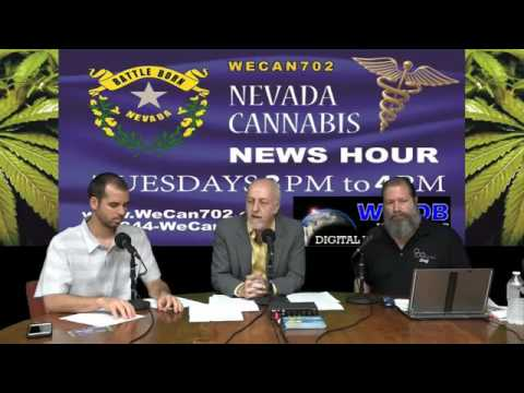 Nevada Cannabis News Hour 8-2-16 Episode #121