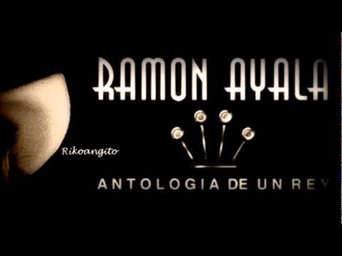 Ramon Ayala - Que Me Entierren Cantando