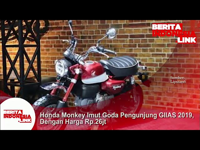 Honda Monkey yg imut coba goda pengunjung GIIAS 2019 .