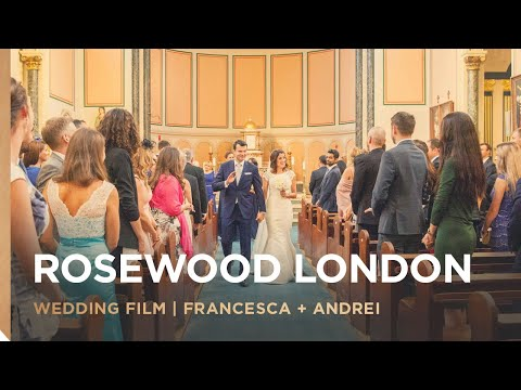 Rosewood Hotel London | Francesca and Andrei's Wedding Film | London Wedding Videographer