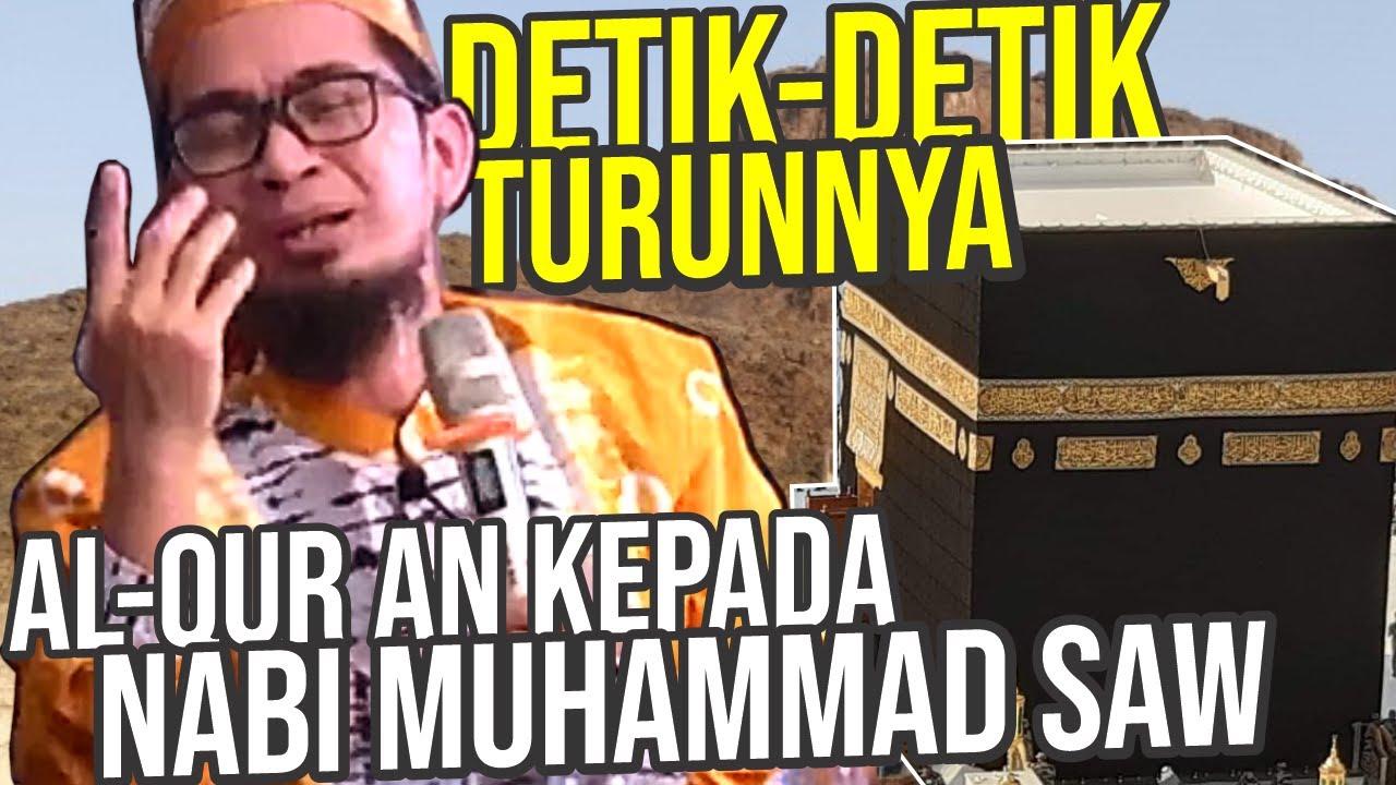 Detik-detik Turunnya AL-QUR'AN kepada Nabi Muhammad. Begini Awalnya… - UST. Adi Hidayat LC MA