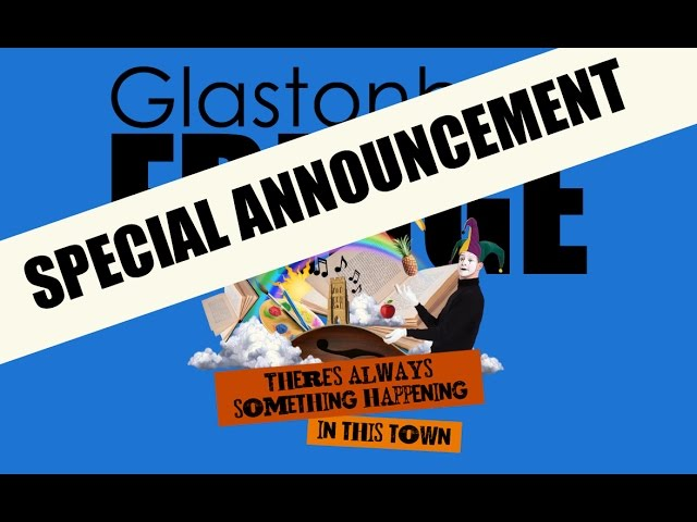 Glastonbury Fringe 2017 announcement
