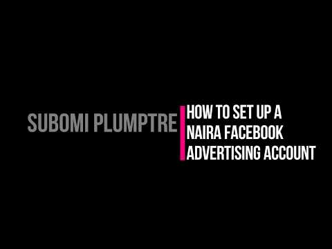 Setting up a Facebook Naira Advertising Account