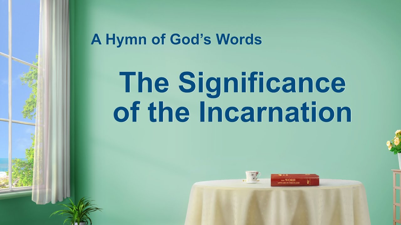 """""""The Significance of the Incarnation"""" 
