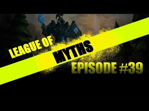 видео: [lol] Лига Мифов - Эпизод 39