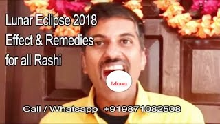 Lunar Eclipse 2018 31st- Jan -Effects and Remedies for all Rashi/Lagna