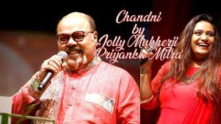 Chandni O meri Chandni | Priyanka Mitra & Jolly Mukherjee | A Musical Ecstasy