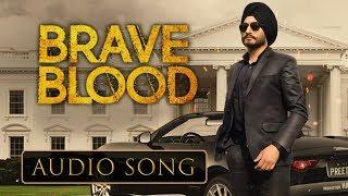 Brave Blood | Virasat Sandhu | New Punjabi Song 2019 | Audio Song | Friday Fun Records