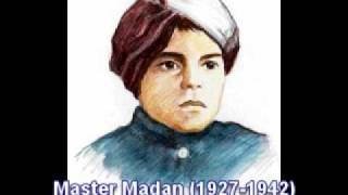 Song  8: Master Madan Hairat se tak raha hey jahanE Wafa