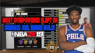 *NEW* NBA 2K19 MOST UNDERATED SLEPT ON DEMIGOD BUILD AFTER PATCH!? JOEL EMBIID ARCHETYPE!